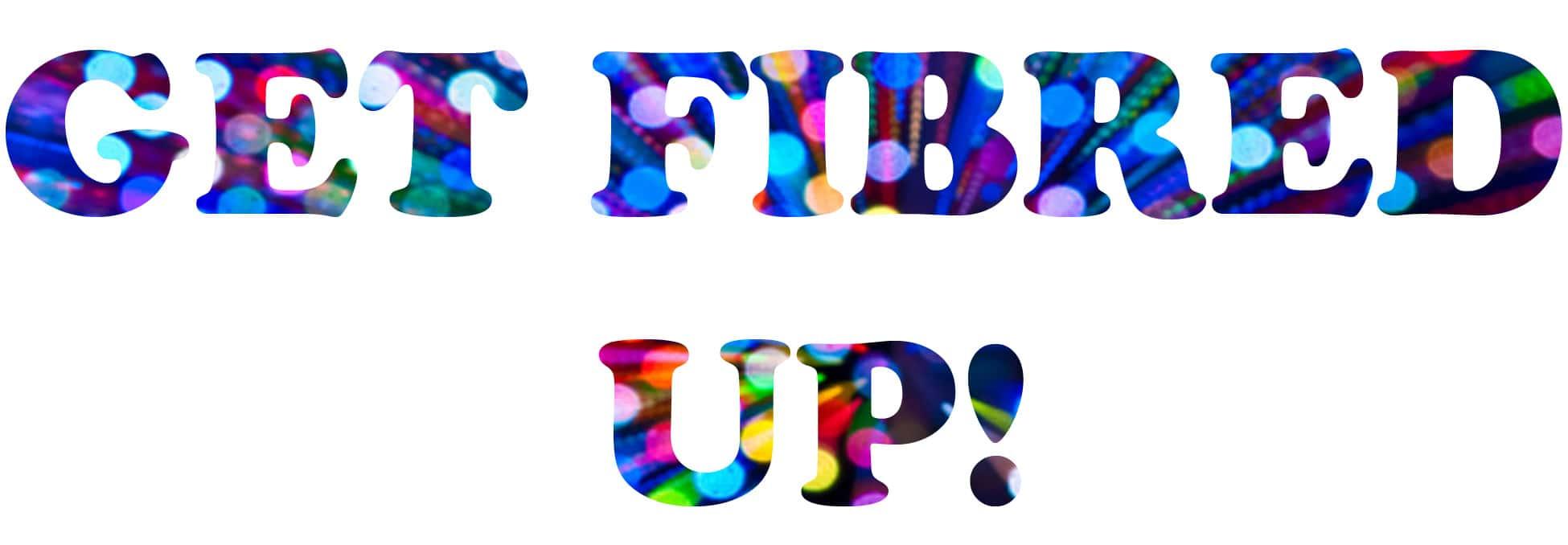 Get Fibred up