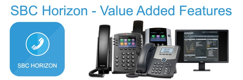 SBC Horizon Cloud Phone System – Value Added Features