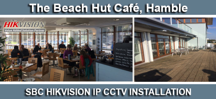 The Beach Hut Cafe Hikvision IPCCTV Installation