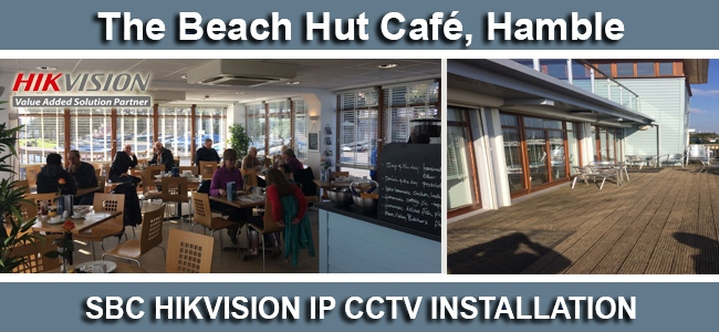 Business CCTV Installation – The Beach Hut Café, Hamble Choose SBC