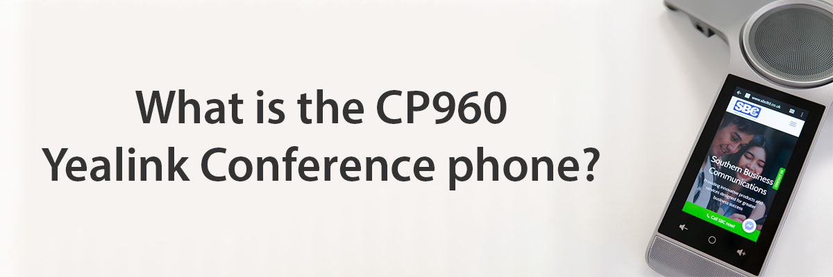 CP960 Yealink Conference phone