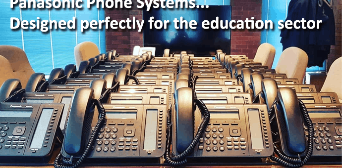 Panasonic phone systems designed perfectly for the education sector