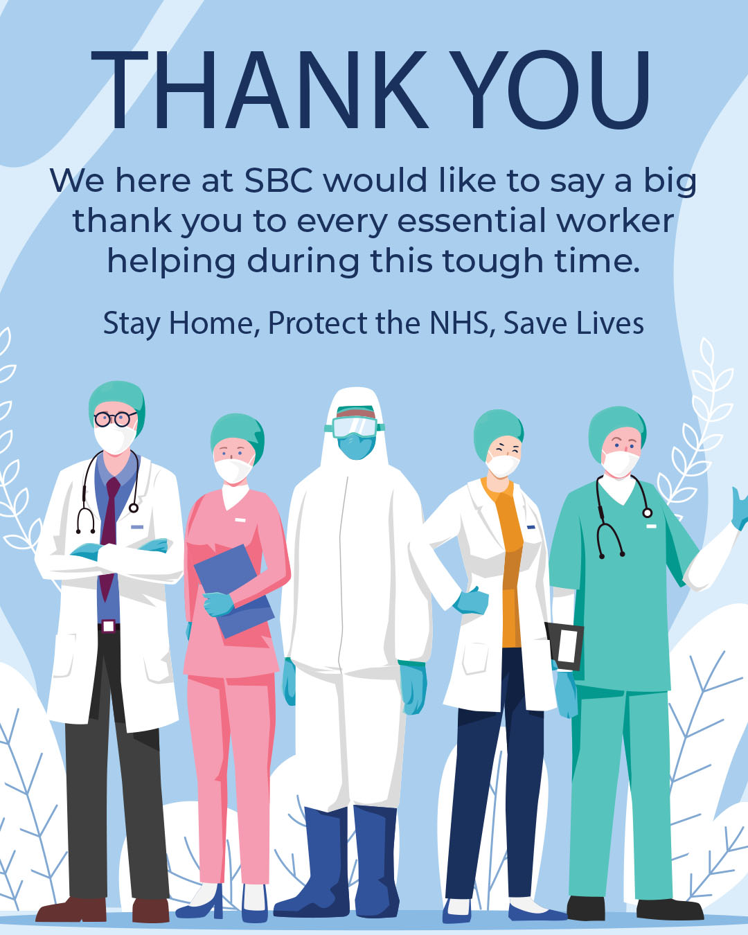 Thank You Essential Workers SBC poster with doctors nurses and surgeons during COVID-19 Lockdown 2020