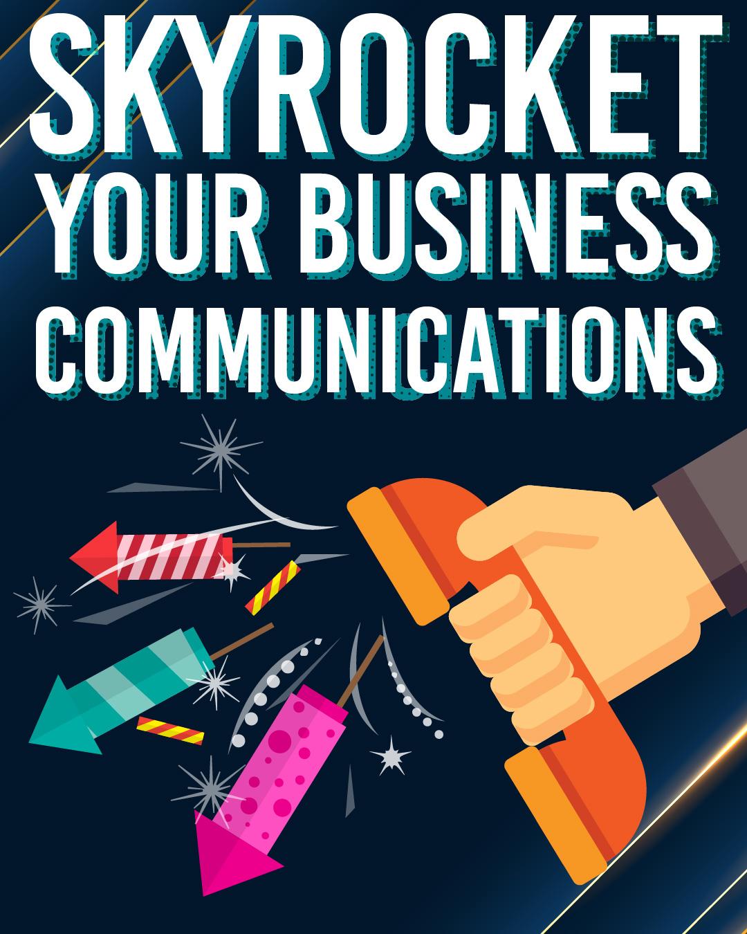 Bonfire Night 2020: Skyrocket Your Business Communications
